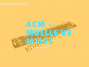 ACM - MUELLE VS M110S