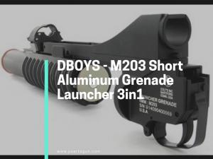 DBOYS - M203 Short Aluminum Grenade Launcher 3in1